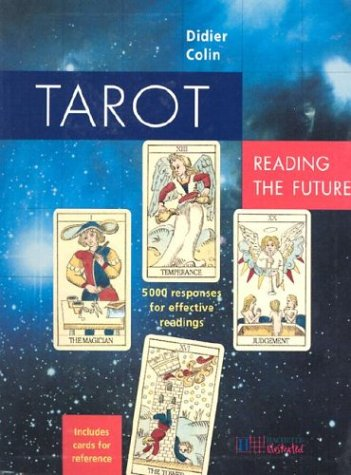 Tarot: Reading the Future: 5,000 Responses for Effective Readings [With Cards]