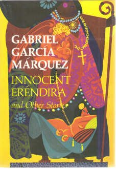 Innocent Eréndira And Other Stories