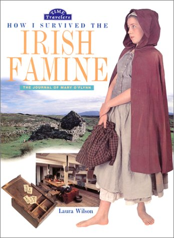 How I Survived the Irish Famine: The Journal of Mary O'Flynn