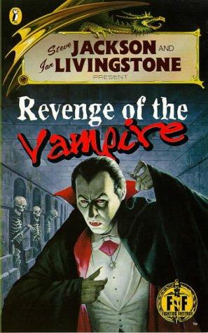 Revenge of the Vampire (Fighting Fantasy, #58)