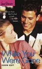While You Were Gone (Love Stories For Young Adults, #36)