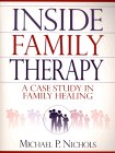 Inside Family Therapy: A Case Study in Family Healing
