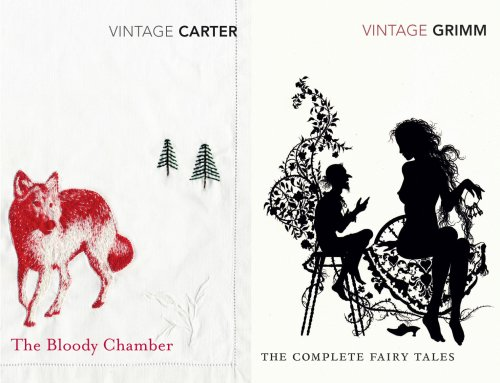 Vintage Fear: The Complete Fairy Tales & The Bloody Chamber