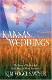 Kansas Weddings: Dear John/That Wilder Boy/Promising Angela (Heartsong Novella Collection)
