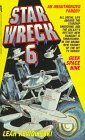 Star Wreck 6: Geek Space Nine: An Extraterrestrial Example Of Extreme Silliness