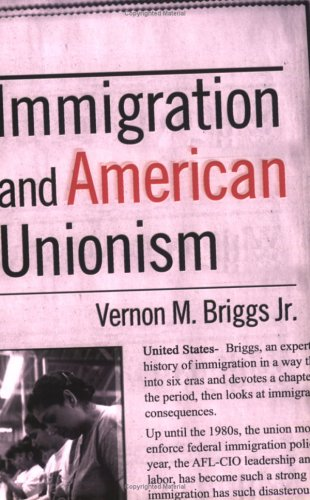 Immigration and American Unionism