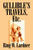 Gullible's Travels, Etc
