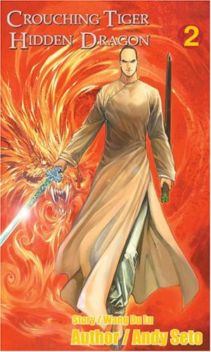 Crouching Tiger, Hidden Dragon #2 - Revised & Expanded by Andy Seto