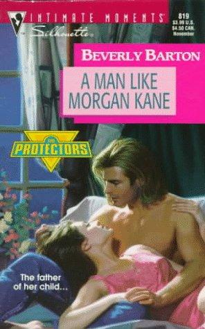 A Man Like Morgan Kane (The Protectors, #8)