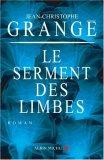 Le Serment des limbes by Jean-Christophe Grangé