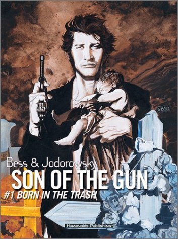 Juan Solo: Son of the Gun Vol.1: Born in the Trash