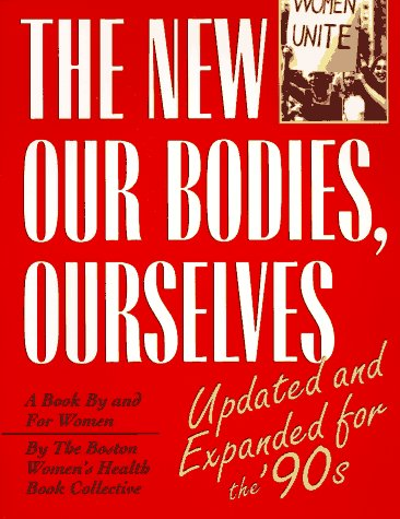 the-new-our-bodies-ourselves-a-book-by-and-for-women