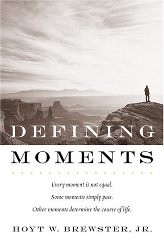 defining moments in life