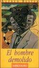 El hombre demolido by Alfred Bester
