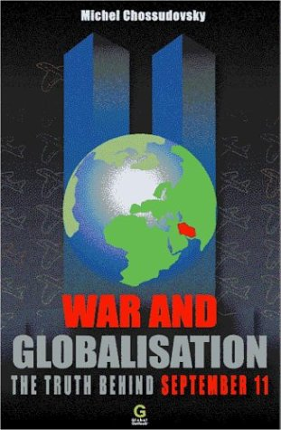 War and Globalisation: The Truth Behind September 11