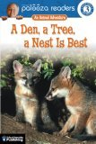 A Den, a Tree, a Nest Is Best: An Animal Adventure