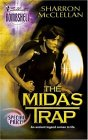 The Midas Trap