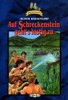 Auf Schreckenstein geht's lustig zu (Burg Schreckenstein, #2)