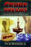 Crude Dreams