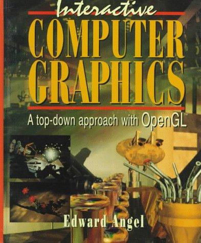 Interactive Computer Graphics Edward Angel 5th Edition Pdf