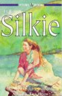 The Silkie (Hodder Story Book)