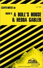 Cliffs Notes On Ibsen's Plays: A Doll's House & Hedda Gabler
