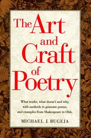 The Art And Craft Of Poetry by Michael J. Bugeja