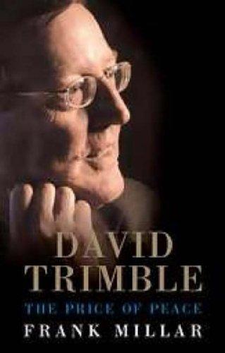 David Trimble: The Prince of Peace