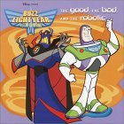 The Good, the Bad, and the Robotic (Buzz Lightyear)