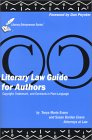 Literary Law Guide for Authors: Copyright, Trademark, and Contracts in Plain English [With CDROM]