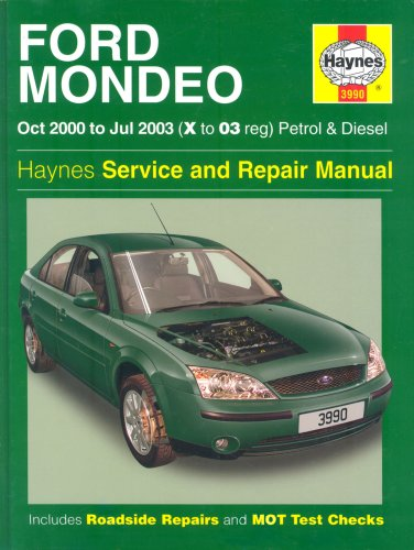 Ford Mondeo Petrol And Diesel Service And Repair Manual: 2000 To 2003 by Peter Gill
