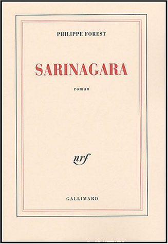 Sarinagara by Philippe Forest