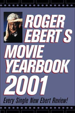 Roger Ebert's Movie Yearbook 2001 by Roger Ebert