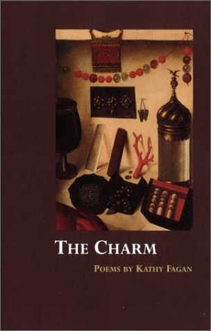 The Charm by Kathy Fagan