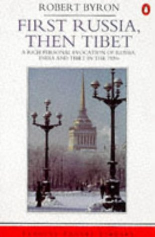 First Russia, Then Tibet (Penguin Travel Library)