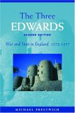 The Three Edwards: War and State in England 1272 - 1377