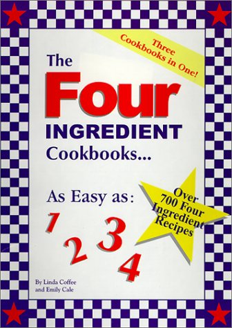 The Four Ingredient Cookbooks Three Cookbooks In One!