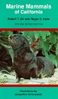 Marine Mammals of California, New and Revised edition