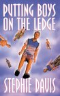 Putting Boys on the Ledge (The Girlfriend's Guide to Boys, #1)