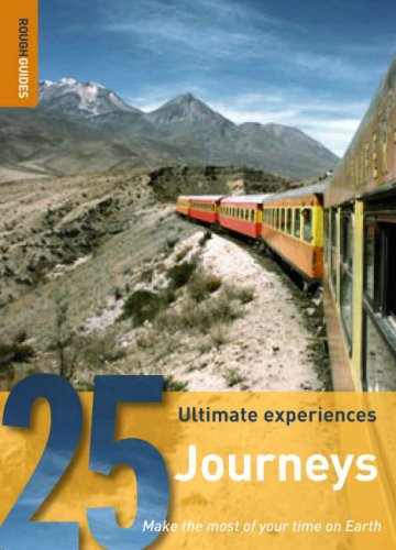 25 Ultimate Experiences: Journeys