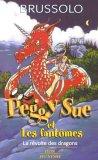 La révolte des dragons (Peggy Sue et les fantômes, #7)