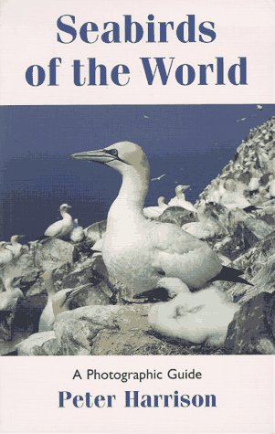 Seabirds of the World: A Photographic Guide