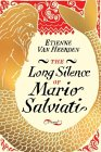 The Long Silence of Mario Salviati : A Novel