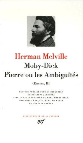 Moby Dick / Pierre ou les ambiguités