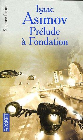 Prélude à Fondation (Avant Fondation, #1)