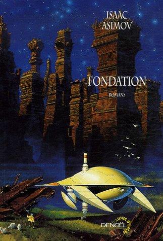 Fondation (Fondation, #1-3)