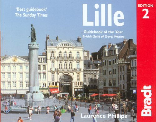 Lille, 2nd: The Bradt City Guide