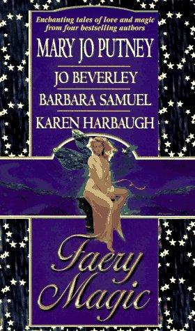 Faery Magic by Mary Jo  Putney