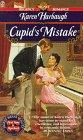 Cupid's Mistake (Cupid, #1)