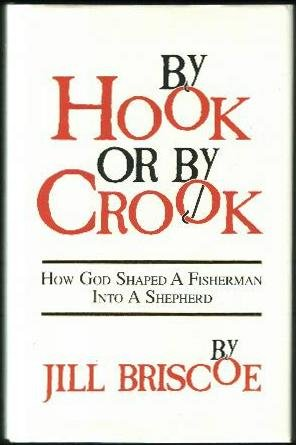 By Hook or by Crook: How God Shaped a Fisherman Into a Shepherd